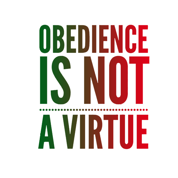 obedience-is-not-a-virtue